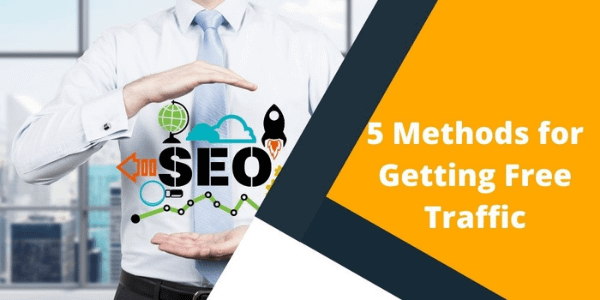 5 methods for getting free traffic